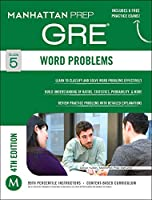 Word Problems GRE Strategy Guide, 4th Edition (Manhattan Prep GRE Strategy Guides)