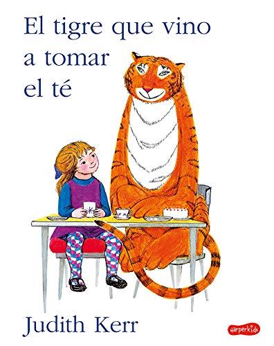 El Tigre Que vino a tomar el Té (HARPERKIDS)