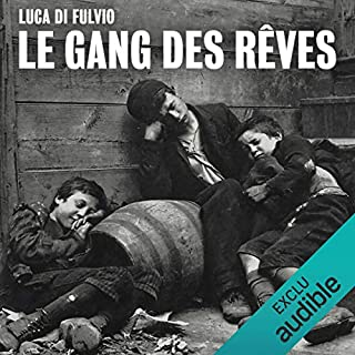 Le gang des rêves                   By:                                                                                                                                 Luca Di Fulvio                               Narrated by:                                                                                                                                 Isabelle Miller                      Length: 24 hrs and 57 mins     1 rating     Overall 4.0