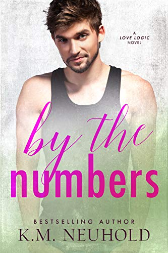 By the Numbers (Love Logic Book 3)