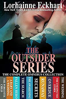 The Outsider Series: The Complete Omnibus Collection (The Friessen Legacy Collections Book 1) by [Lorhainne Eckhart]