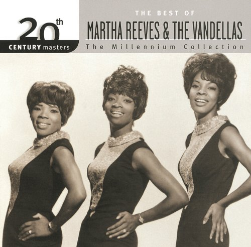 20th Century Masters: The Millennium Collection: Best Of Martha Reeves & The Vandellas