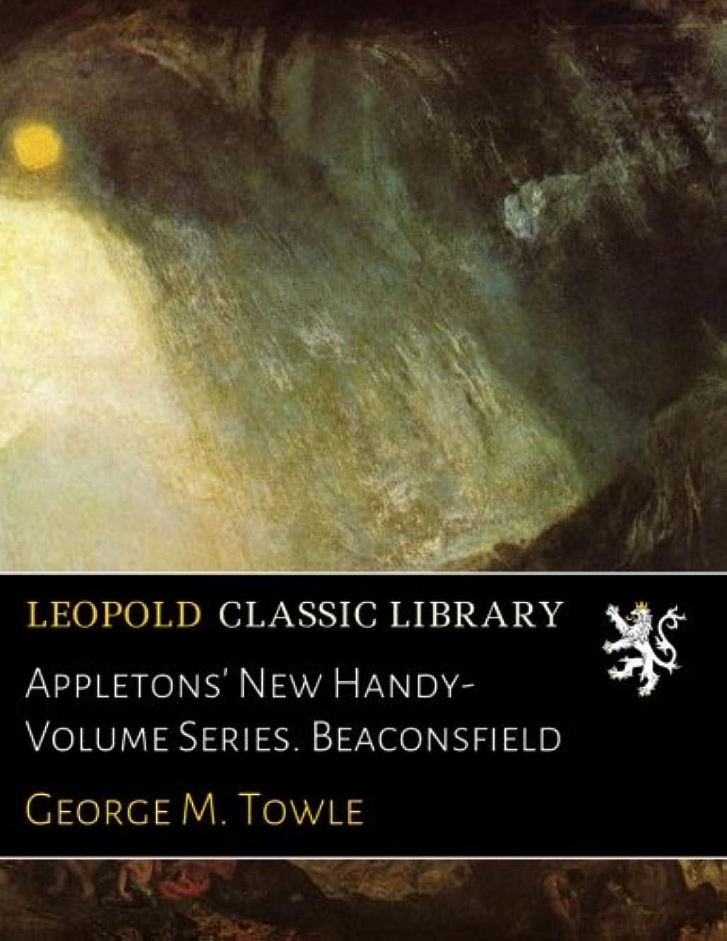 はしご名声メタリックAppletons' New Handy-Volume Series. Beaconsfield