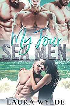 My Four Seamen: A Paranormal Reverse Harem Romance (Fated Sea Mates) by [Laura Wylde]
