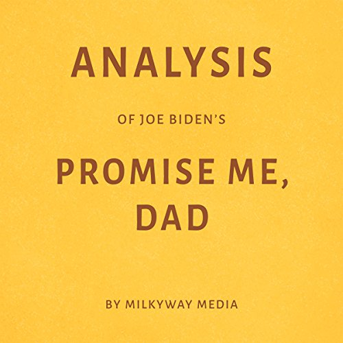 Analysis of Joe Biden's Promise Me, Dad audiobook cover art