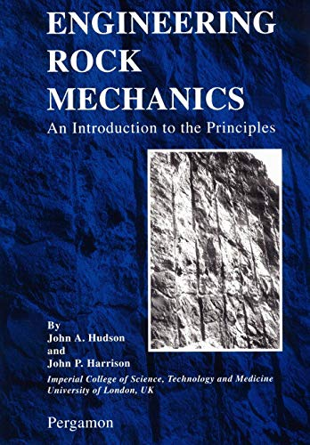 Engineering Rock Mechanics: An Introduction to the Principles