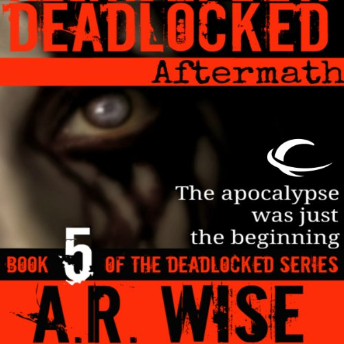 Deadlocked 5     Aftermath              By:                                                                                                                                 A. R. Wise                               Narrated by:                                                                                                                                 Jay Snyder,                                                                                        Scott Aiello,                                                                                        Eve Bianco                      Length: 7 hrs and 49 mins     106 ratings     Overall 4.4