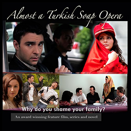 Almost a Turkish Soap Opera, Volume 1 audiobook cover art