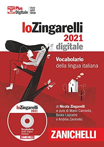 Lo Zingarelli 2021. Vocabolario della lingua italiana. DVD-ROM. Con Contenuto digitale (fornito elettronicamente)