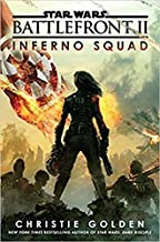 Inferno Squad (Star Wars) - AUTOGRAPHED by Christie Golden (SIGNED EDITION) Available 7/25/17 w/FREE Autograph Authenticity Card