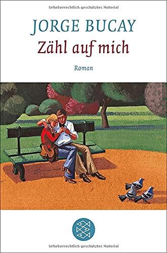 Zähl auf mich: Roman