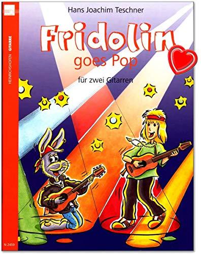 Fridolin goes Pop Band 1 für 2 Gitarren - Blues, Pop und Rock, leicht gesetzt für 2 Gitarren. Mit einer kleinen Anleitung für die Bluesimprovisation - Spielpartitur mit herzförmiger Notenklammer