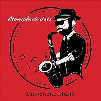 Atmospheric Jazz Saxophone Music