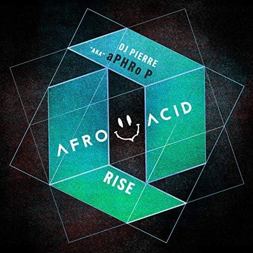 DJ Pierre & aPHRo P