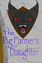 Pig Farmer's Daughter (Dragons in the Sky) (Volume 2)