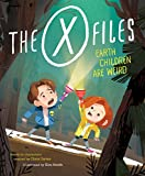 The x files. earth children are weird