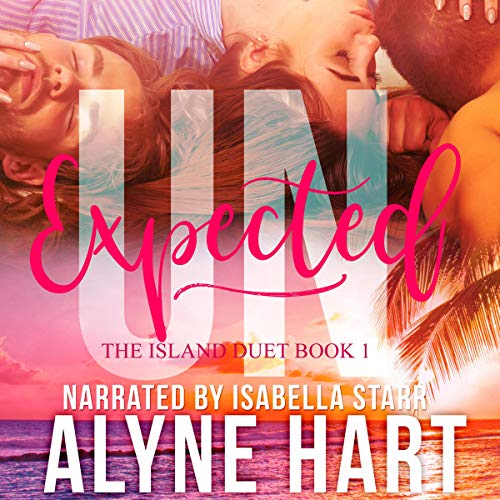Unexpected (A MFM Menage Romance)  By  cover art