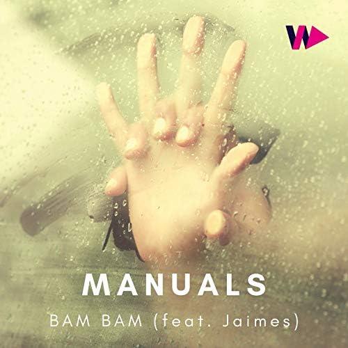 The Manuals & Jaimes
