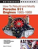 How to Rebuild and Modify Porsche 911 Engines 1965-1989
