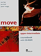 Move Upper Intermediate: Coursebook with CD-ROM by Sue Kay(2006-01-19)