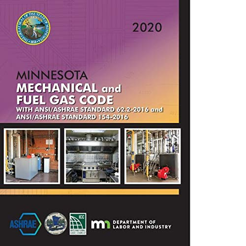 Compare Textbook Prices for 2020 Minnesota Mechanical and Fuel Gas Code with ANSI/ ASHRAE Standard 62.2-2016 and ANSI/ ASHRAE Standard 154-2016  ISBN 9781609839932 by International Code Council