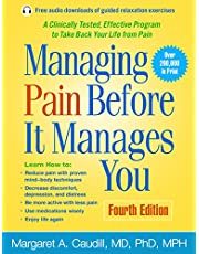 Managing Pain Before It Manages You: Fourth Edition
