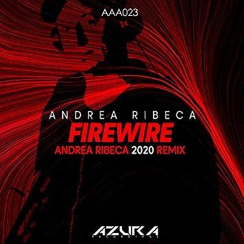 Firewire (Andrea Ribeca 2020 Remix)