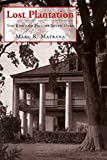 Lost Plantation: The Rise and Fall of Seven Oaks (English Edition)