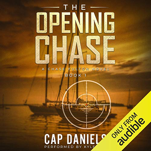 The Opening Chase: A Chase Fulton Novel audiobook cover art