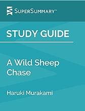 Study Guide: A Wild Sheep Chase by Haruki Murakami (SuperSummary)