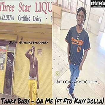 On Me (feat. Tanky Baby)