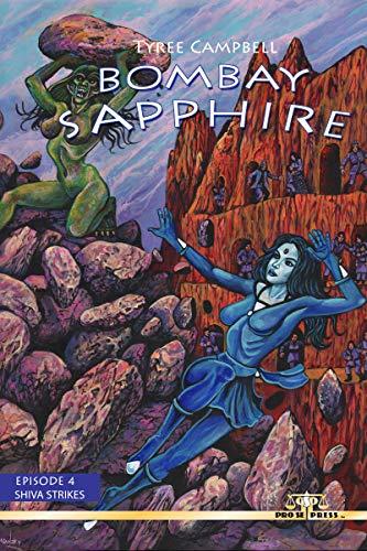 Bombay Sapphire: Episode Four- Shiva Strikes (English Edition)