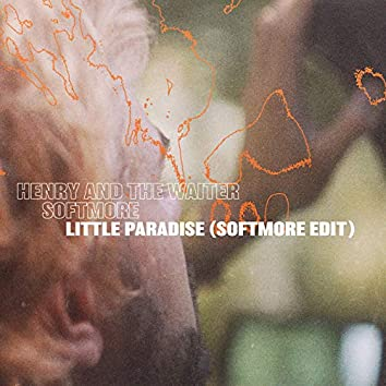 Little Paradise (Softmore Edit)