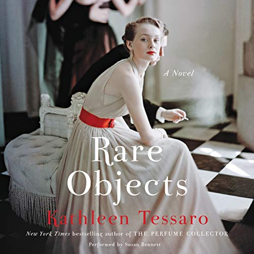 Rare Objects     A Novel              By:                                                                                                                                 Kathleen Tessaro                               Narrated by:                                                                                                                                 Susan Bennett                      Length: 13 hrs and 28 mins     1 rating     Overall 4.0