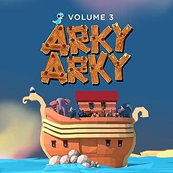 Arky Arky, Vol 3