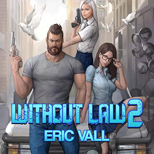 Without Law 2 - Eric Vall