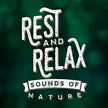 Rest & Relax: Sounds of Nature