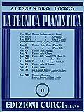 La tecnica pianistica. Fascicolo 2. Tecnica delle scale