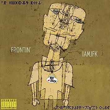 Frontin'