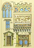 Rice's Language of Buildings