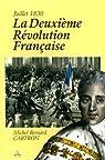 Juillet 1830 : La deuxième Révolution française par Cartron