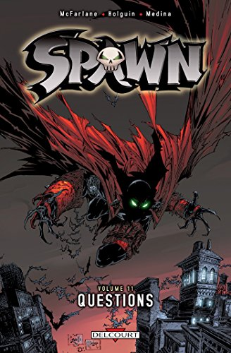 Spawn T11: Questions