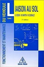 Fonctionnement et Maintenance du véhicule, tome 1 - Liaison au sol de G. Bodin