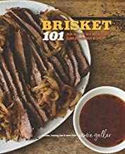 Jamie Geller's Brisket 101: 40 OF THE BEST BRISKET, SIDES, SLAWS AND LEFTOVER RECIPES