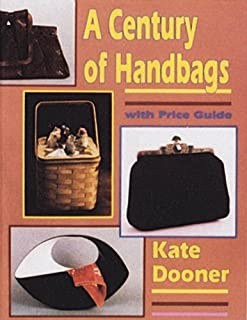 A Century of Handbags: With Price Guide