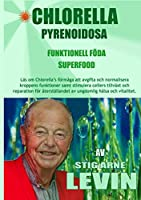 Chlorella Pyrenoidosa - Funktionell Foeda - Superfood