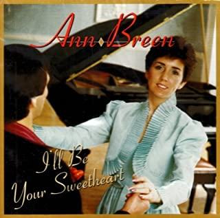 Best ann breen i'll be your sweetheart Reviews