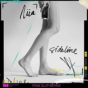 Sideline (Pink Slip Remix)
