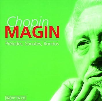 Chopin: Préludes, Sonates, Rondos