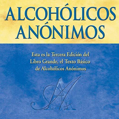 Alcohólicos Anónimos, Tercera edición [Alcoholics Anonymous, Third Edition] cover art